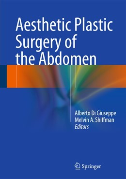 Abbildung von Di Giuseppe / Shiffman   Aesthetic Plastic Surgery of the Abdomen   1st ed. 2016   2015