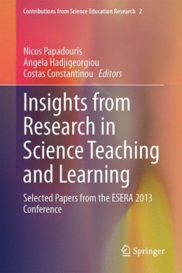 Abbildung von Papadouris / Hadjigeorgiou | Insights from Research in Science Teaching and Learning | 1. Auflage | 2015 | 2 | beck-shop.de