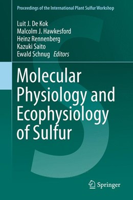 Abbildung von De Kok / Hawkesford | Molecular Physiology and Ecophysiology of Sulfur | 1. Auflage | 2015 | beck-shop.de