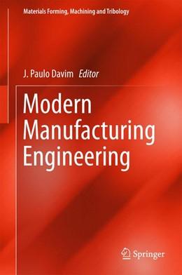Abbildung von Davim   Modern Manufacturing Engineering   1. Auflage   2015   beck-shop.de