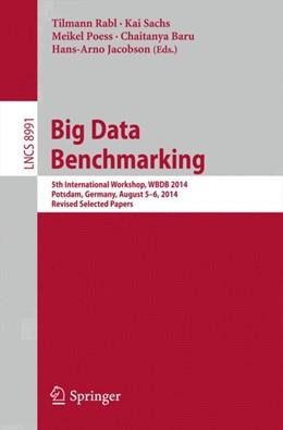 Abbildung von Rabl / Sachs | Big Data Benchmarking | 1. Auflage | 2015 | beck-shop.de