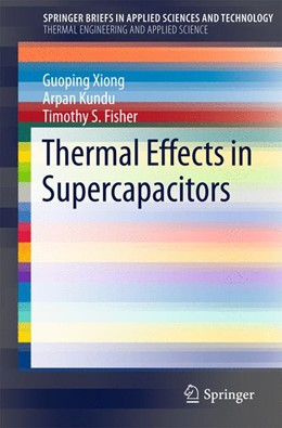 Abbildung von Xiong / Kundu / Fisher | Thermal Effects in Supercapacitors | 2015 | 2015