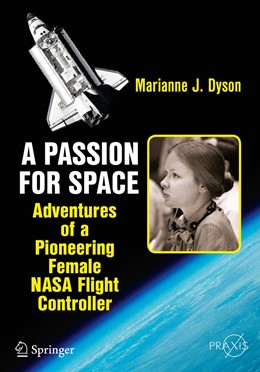 Abbildung von Dyson | A Passion for Space | 1st ed. 2016 | 2015 | Adventures of a Pioneering Fem...