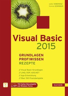 Abbildung von Gewinnus / Doberenz   Visual Basic 2015 – Grundlagen, Profiwissen und Rezepte   2015