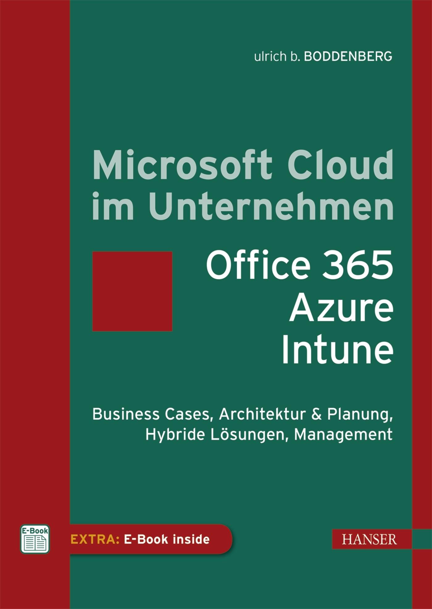 Microsoft Cloud im Unternehmen: Office 365, Azure, Power BI, Intune   Boddenberg, 2020   Buch (Cover)