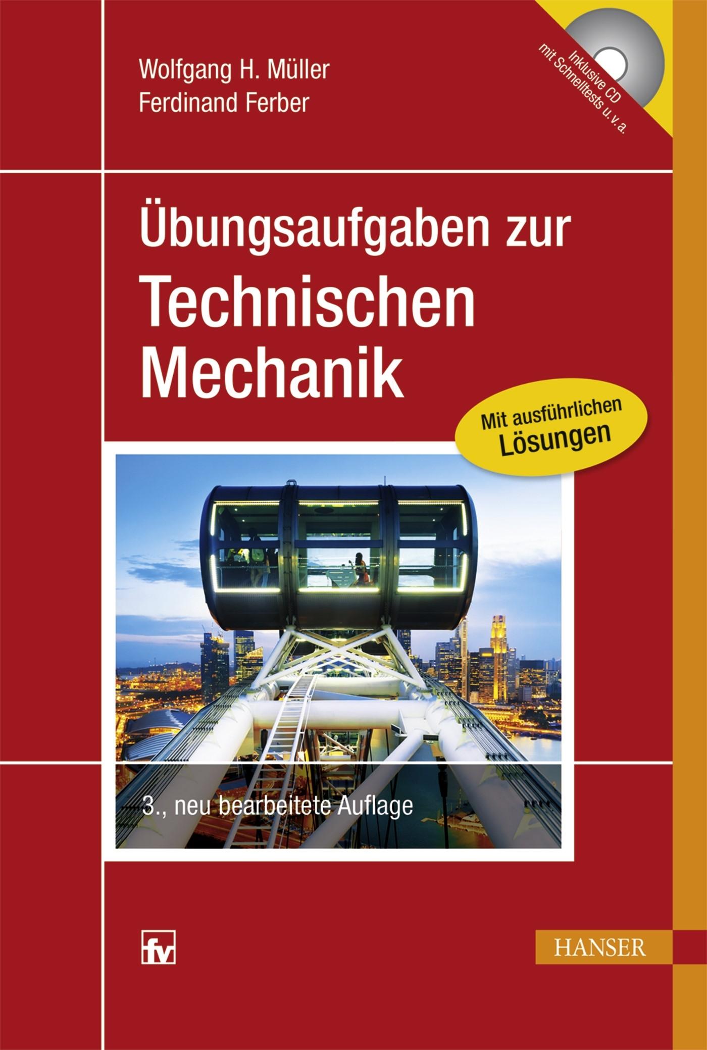 Übungsaufgaben zur Technischen Mechanik | Müller / Ferber | 3., neu bearbeitete Auflage, 2015 | Buch (Cover)