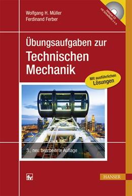 Abbildung von Müller / Ferber | Übungsaufgaben zur Technischen Mechanik | 3., neu bearbeitete Auflage | 2015