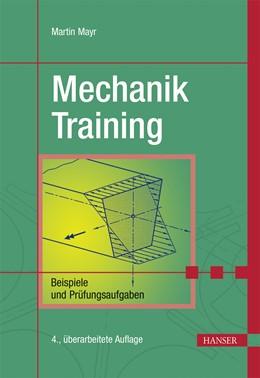 Abbildung von Mayr | Mechanik-Training | 4., überarbeitete Auflage | 2015 | Beispiele und Prüfungsaufgaben