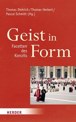 Abbildung von Dietrich / Herkert | Geist in Form - Facetten des Konzils | 1. Auflage | 2015 | beck-shop.de