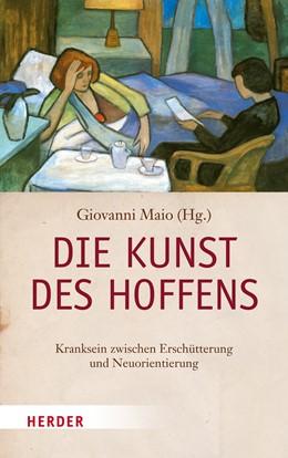 Abbildung von Maio | Die Kunst des Hoffens | 1. Auflage | 2015 | beck-shop.de