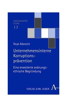 Abbildung von Albrecht | Unternehmensinterne Korruptionsprävention | 2015 | Eine erweiterte ordnungsethisc...