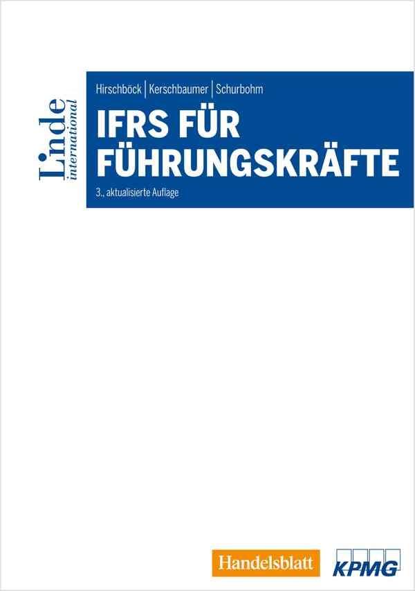 IFRS für Führungskräfte | Hirschböck / Kerschbaumer / Schurbohm | 3., aktualisierte Auflage, 2016 | Buch (Cover)