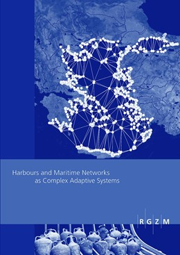 Abbildung von Preiser-Kapeller / Daim | Harbours and Maritime Networks as Complex Adaptive Systems | 2015 | 23
