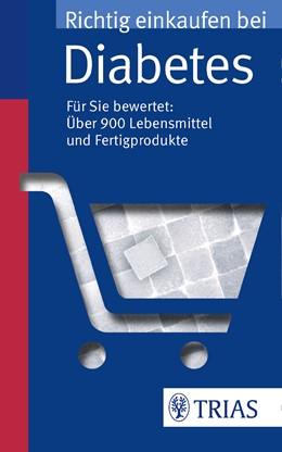 Abbildung von Hofele / Burkard | Richtig einkaufen bei Diabetes | 3. Auflage | 2015 | Für Sie bewertet: über 900 Leb...