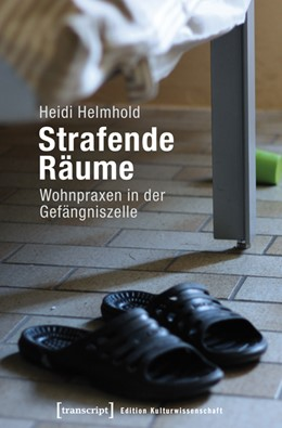 Abbildung von Helmhold | Strafende Räume | 2020 | Wohnpraxen in der Gefängniszel... | 46