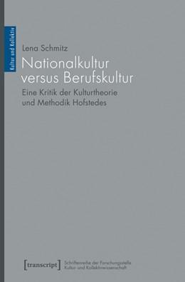 Abbildung von Schmitz | Nationalkultur versus Berufskultur | 2015 | Eine Kritik der Kulturtheorie ... | 2