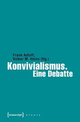 Abbildung von Adloff / Heins   Konvivialismus. Eine Debatte   2015