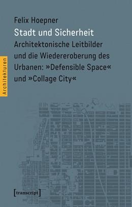 Abbildung von Hoepner | Stadt und Sicherheit | 2015 | Architektonische Leitbilder un... | 30