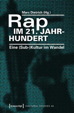 Abbildung von Dietrich | Rap im 21. Jahrhundert | 2016 | Eine (Sub-)Kultur im Wandel | 46