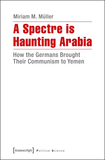 A Spectre is Haunting Arabia | Müller, 2015 | Buch (Cover)
