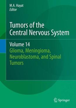 Abbildung von Hayat | Tumors of the Central Nervous System, Volume 14 | 1. Auflage | 2015 | 14 | beck-shop.de