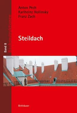 Abbildung von Pech / Hollinsky | Steildach | 1. Auflage | 2015 | beck-shop.de