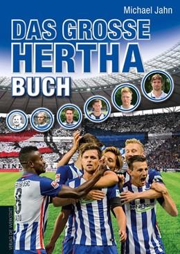 Abbildung von Jahn | Das große Hertha-Buch | 1. Auflage | 2015 | beck-shop.de