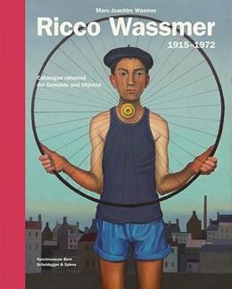 Abbildung von Wasmer / Kunstmuseum Bern   Ricco Wassmer 1915-1972   1. Auflage   2015   beck-shop.de