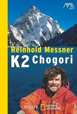 Abbildung von Messner   K2 - Chogori   3. Auflage   2010   Der große Berg