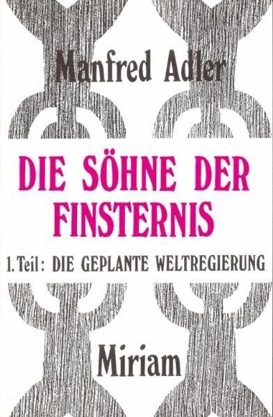 Die Söhne der Finsternis | Adler | 6. Auflage, 1999 | Buch (Cover)
