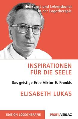 Abbildung von Lukas | Inspirationen für die Seele | 2. Auflage | 2013 | beck-shop.de