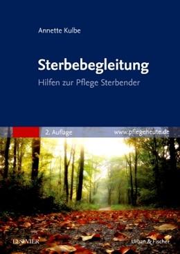 Abbildung von Kulbe | Sterbebegleitung | 2. Auflage | 2015 | beck-shop.de