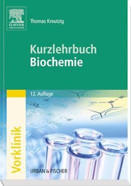 Abbildung von Kreutzig | Kurzlehrbuch Biochemie | Print-on-Demand Ausgabe der 12. Auflage | 2006