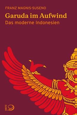 Abbildung von Magnis-Suseno   Garuda im Aufwind   1. Auflage   2015   beck-shop.de