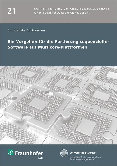 Ein Vorgehen für die Portierung sequenzieller Software auf Multicore-Plattformen. | / Spath / Bullinger, 2015 | Buch (Cover)