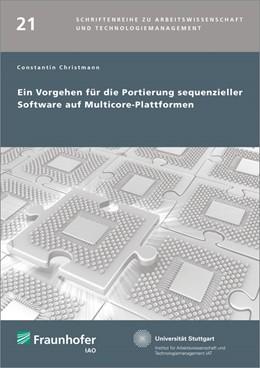 Abbildung von / Spath / Bullinger | Ein Vorgehen für die Portierung sequenzieller Software auf Multicore-Plattformen. | 2015