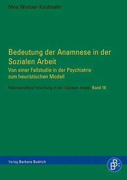 Abbildung von Wyssen-Kaufmann | Bedeutung der Anamnese in der Sozialen Arbeit | 2015 | Von einer Fallstudie in der Ps... | 16