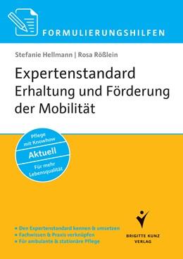 Abbildung von Hellmann / Rößlein | Formulierungshilfen Expertenstandard Erhaltung und Förderung der Mobilität in der Pflege | 1. Auflage | 2015 | beck-shop.de