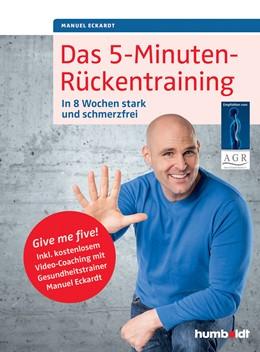 Abbildung von Eckardt | Das 5-Minuten-Rückentraining | 1. Auflage | 2015 | beck-shop.de