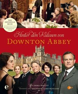Abbildung von Rowley   Hinter den Kulissen von Downton Abbey   1. Auflage   2015   beck-shop.de