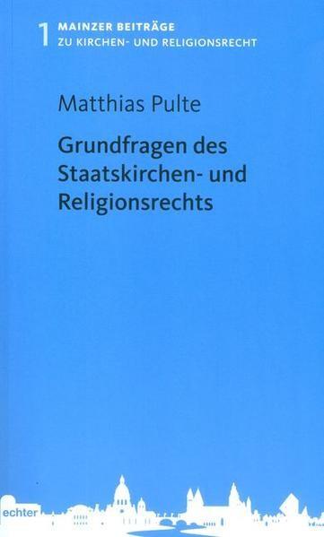 Grundfragen des Staatskirchen- und Religionsrechts   Pulte, 2015   Buch (Cover)