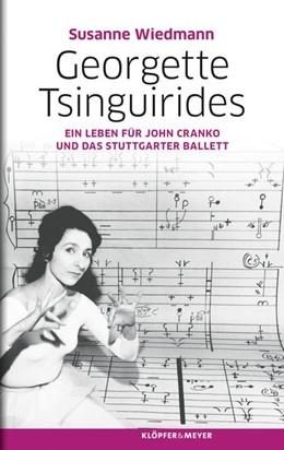 Abbildung von Wiedmann   Georgette Tsinguirides   2015   Ein Leben für John Cranko und ...