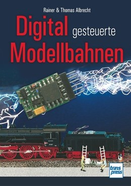 Abbildung von Dahlbeck | Digital gesteuerte Modellbahnen | 1. Auflage | 2015 | beck-shop.de