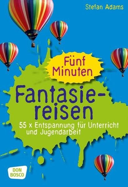 Fünf Minuten Fantasiereisen   Adams, 2015   Buch (Cover)