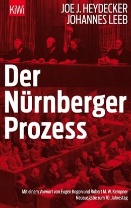Abbildung von Heydecker / Leeb   Der Nürnberger Prozeß   1. Auflage   2015   beck-shop.de