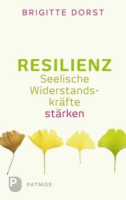 Abbildung von Dorst | Resilienz | 2015 | Seelische Widerstandskräfte st...