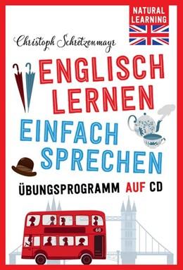 Abbildung von Schretzenmayr   Englisch lernen - Einfach sprechen!   2015   mit Übungsprogramm auf CD