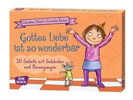 Abbildung von Eberl / Kraus   Gottes Liebe ist so wunderbar   1. Auflage   2015   beck-shop.de