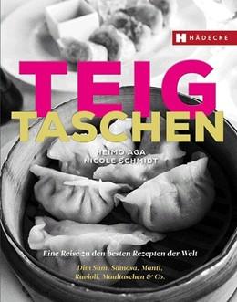 Abbildung von Aga / Schmidt | Teigtaschen | 1. Auflage | 2017 | beck-shop.de