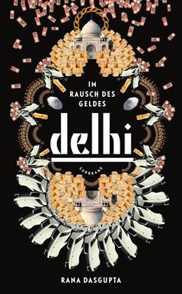 Abbildung von Dasgupta | Delhi | 1. Auflage | 2015 | 4644 | beck-shop.de